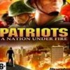 Patriots: A Nation Under Fire (PC) game cover art