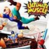 Galactic Wrestling: Featuring Ultimate Muscle artwork