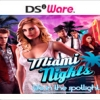 Miami Nights: Life in the Spotlight (DS) game cover art