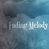 A Fading Melody artwork