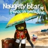 Naughty Bear: Panic in Paradise artwork