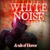 White Noise: A tale of Horror (X360) game cover art