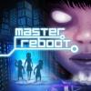 Master Reboot artwork