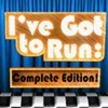 I've Got to Run: Complete Edition! (3DS) game cover art