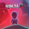 10 Second Ninja X artwork