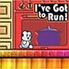 I've Got to Run! artwork