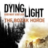 Dying Light: The Bozak Horde artwork