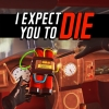 I Expect You To Die artwork