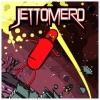 Jettomero: Hero of the Universe artwork
