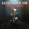 Life Goes On: Done to Death artwork