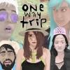 One Way Trip artwork