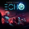 There Came an Echo artwork