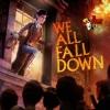We Happy Few: We All Fall Down artwork