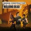 Bridge Constructor: The Walking Dead artwork