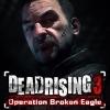 Dead Rising 3: Operation Broken Eagle artwork