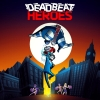 Deadbeat Heroes artwork
