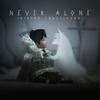 Never Alone (Kisima Ingitchuna) artwork