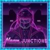 Neon Junctions artwork