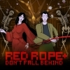 Red Rope: Don't Fall Behind + artwork
