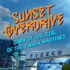 Sunset Overdrive: Dawn of the Rise of the Fallen Machines artwork