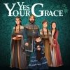Yes, Your Grace artwork