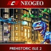 ACA NeoGeo: Prehistoric Isle 2 (SWITCH) game cover art