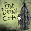 Bad Dream: Coma artwork