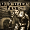 Bad Dream: Fever artwork
