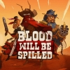 Blood will be Spilled artwork