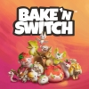 Bake 'n Switch artwork