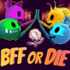 BFF or Die artwork