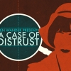 A Case of Distrust artwork