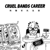 Cruel Bands Career artwork