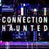 /Connection Haunted artwork