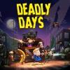 Deadly Days artwork
