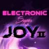 Electronic Super Joy 2 artwork