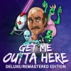 Get Me Outta Here: Deluxe/Remastered Edition artwork