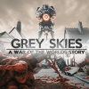 Grey Skies: A War of the Worlds Story artwork