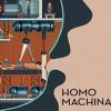 Homo Machina artwork