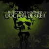 The Infectious Madness of Doctor Dekker artwork
