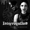 Interrogation: You will be deceived artwork