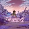In Celebration of Violence artwork