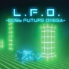 L.F.O. - Lost Future Omega - artwork