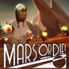 Mars or Die! artwork