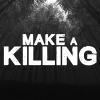Make a Killing artwork