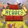 No Heroes Here artwork