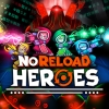 NoReload Heroes artwork