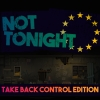 Not Tonight: Take Back Control Edition (XSX) game cover art
