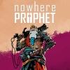 Nowhere Prophet artwork