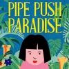Pipe Push Paradise (XSX) game cover art
